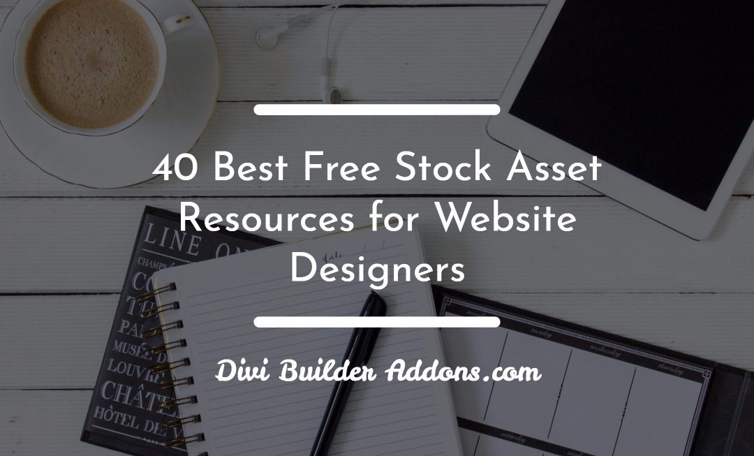 40 Best Free Stock Asset Resources for Website Designers