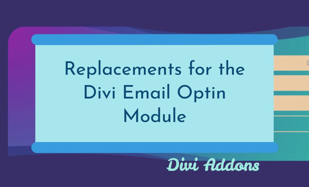 Replacements for the Divi Email Optin Module