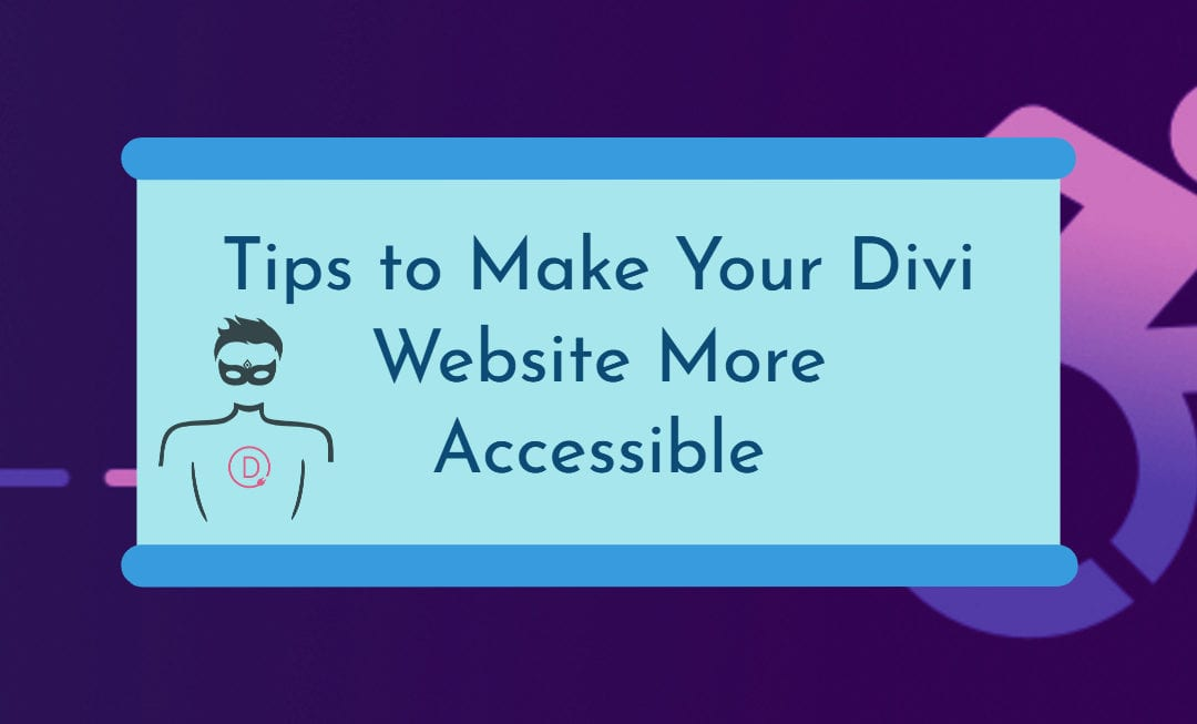 How to Make Your Divi Website More Accessible