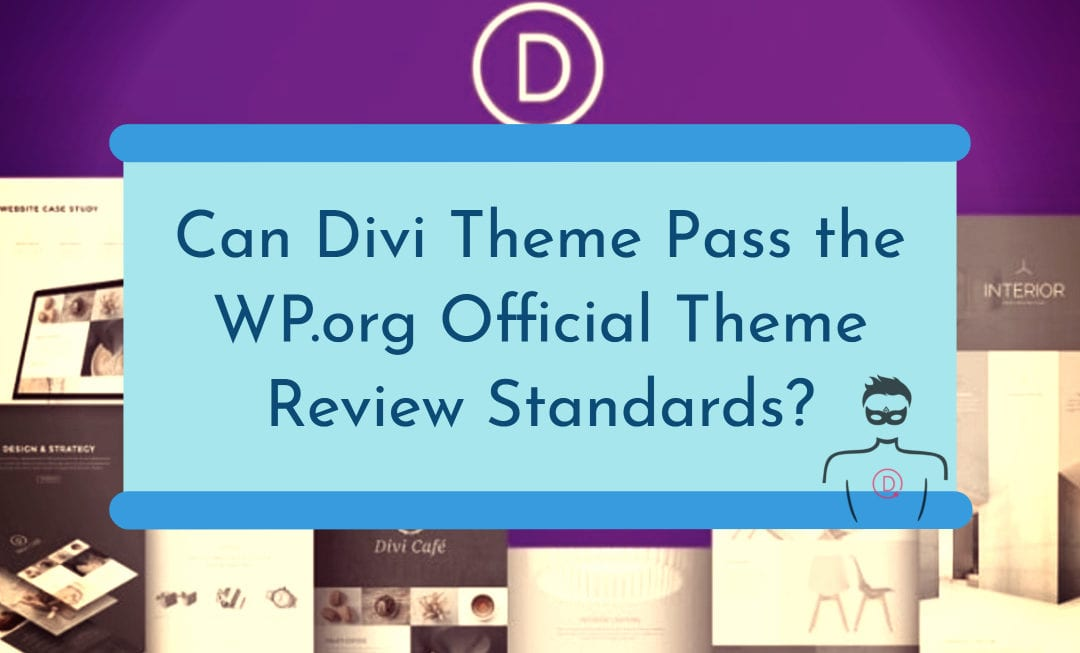 If Divi Was Free, Will It Get Accepted to the WordPress Official Theme Directory?